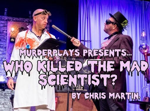 Who killed the mad scientist?